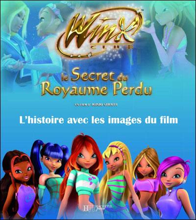 Winx Club - L'histoire avec les images du film : Le secret du Règne perdu