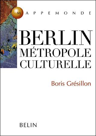 Berlin, métropole culturelle