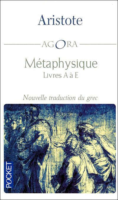 Métaphysique - Livres A à E