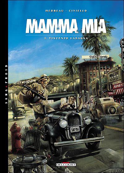 Mamma mia - Tome 1 : Mamma Mia - T01 - Vincenzo Lasagna