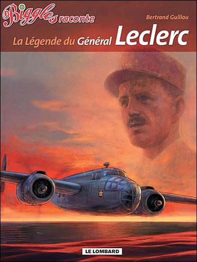 Biggles raconte la légende du Géneral Leclerc