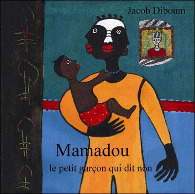 Mamadou, le petit garçon qui dit non