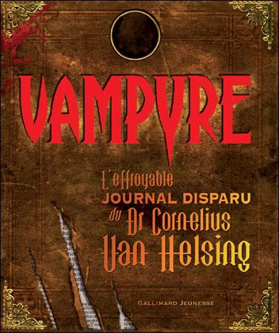"""Résultat de recherche d'images pour """"Vampyre, L'effroyable journal disparu du Dr Cornelius Van Helsing"""""""
