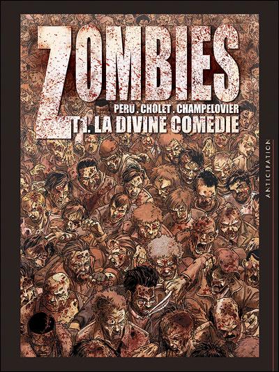 Zombies T01 La divine comédie
