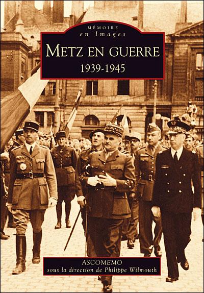Metz en guerre