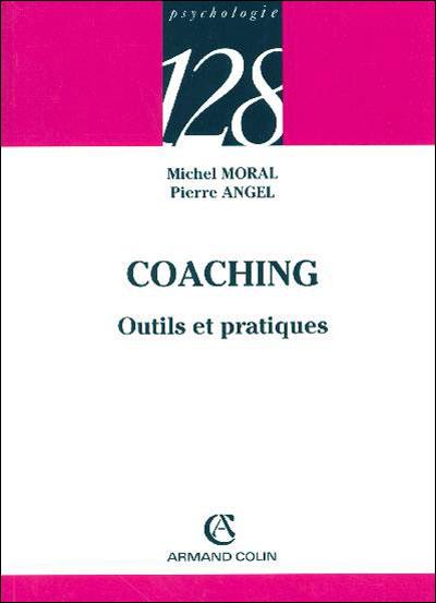 Coaching - 3e édition - Outils et pratiques