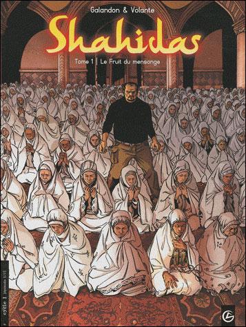Shahidas - volume 1 - Le fruit du mensonge