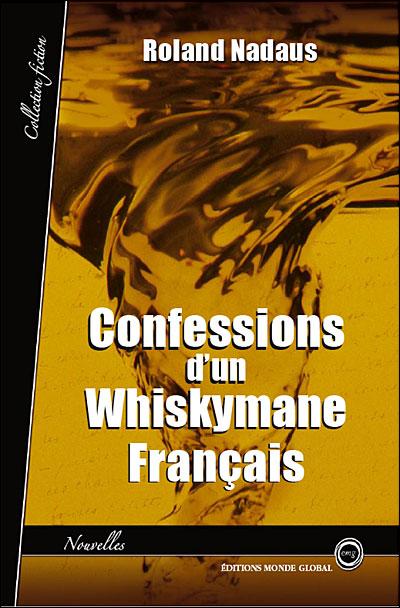 Confessions d'un whyskimane français