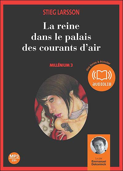 Millénium - Livre audio 2CD MP3 - Suivi d'un entretien exclusif avec Marc de Gouvenain Tome 3 : La reine dans le palais des courants d'air - Millénium 3