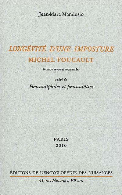 Longévité d'une imposture : Michel Foucault