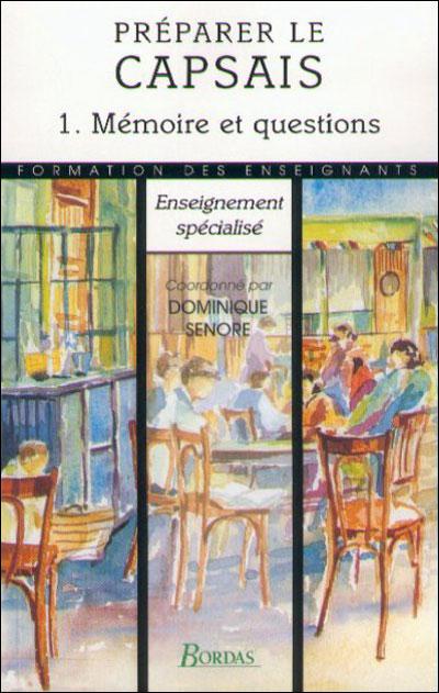 Preparer le capsais,1:memoire prof.et questions  orales