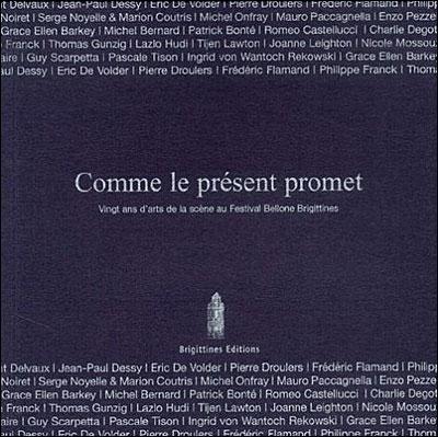 Comme le présent promet