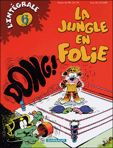 La jungle en folie - L'intégraleT6 : La jungle en folie