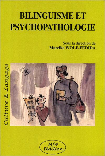 Bilinguisme et psychopathologie