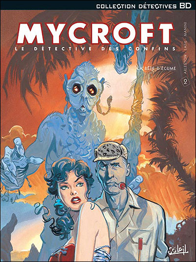 Mycroft le détective des confins tome 02 - La bête d'écume