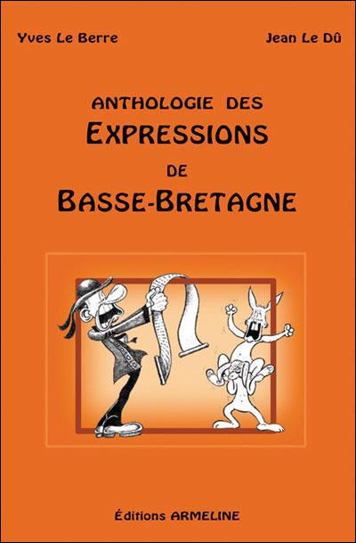 Anthologie des expressions de basse-bretagne (2e ed)