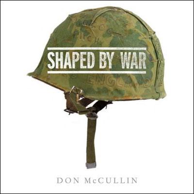 Don McCullin : shaped by war