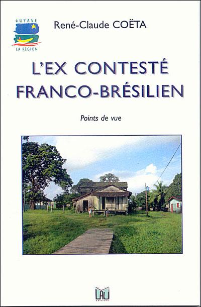 L'ex conteste franco-brésilien