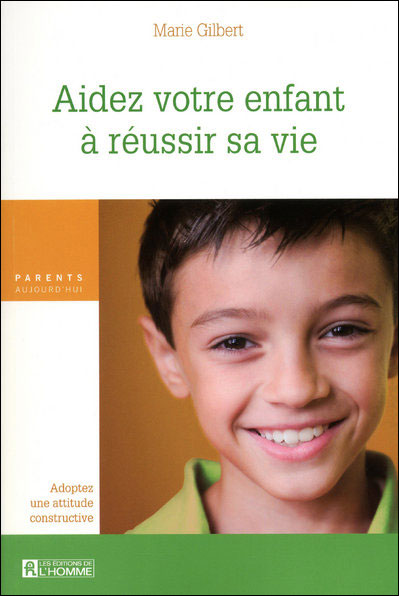 Aidez votre enfant reussir vie