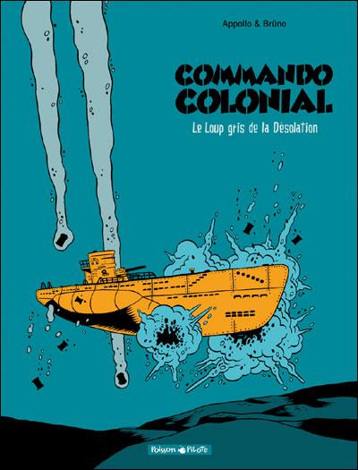 Commando colonial - Le Loup gris de la désolation