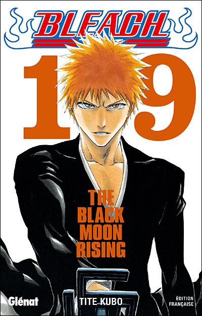 Bleach - tome 19 - The Black Moon Rising