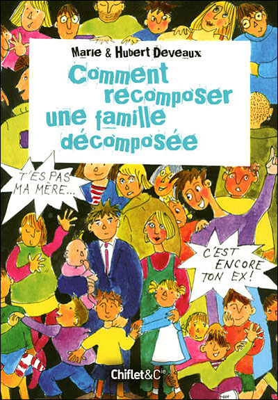 Comment recomposer une famille