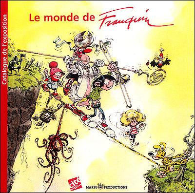 Le Monde de Franquin - Catalogue de l'expo de Verhoest