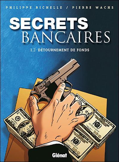 Secrets Bancaires - Tome 1.2