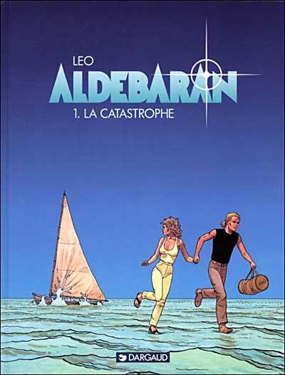 La catastrophe - tome 1 - Aldebaran