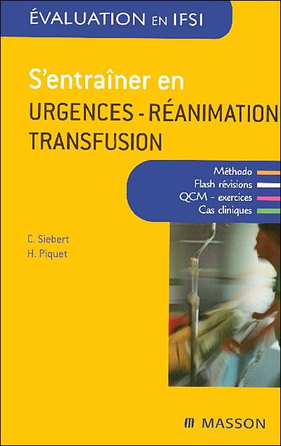 S'entraîner en urgences-réanimation-transfusion