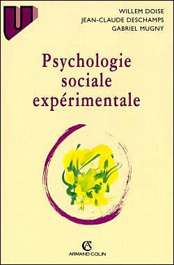 Psychologie sociale expérimentale - 3e éd. NP
