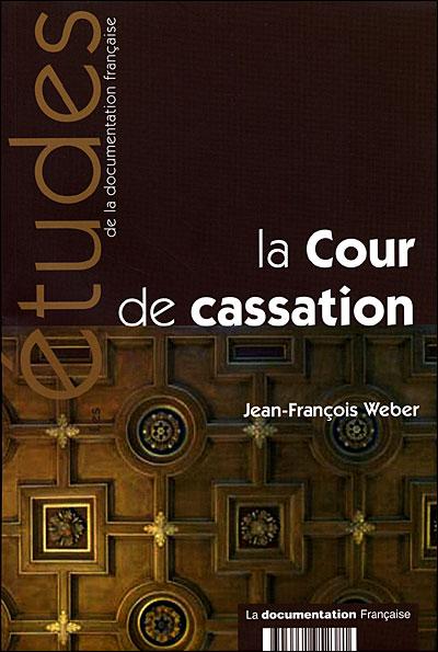 La Cour de cassation