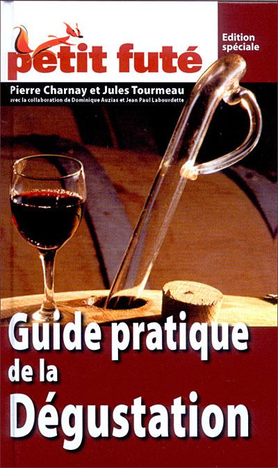 Guide de la dégustation des vins