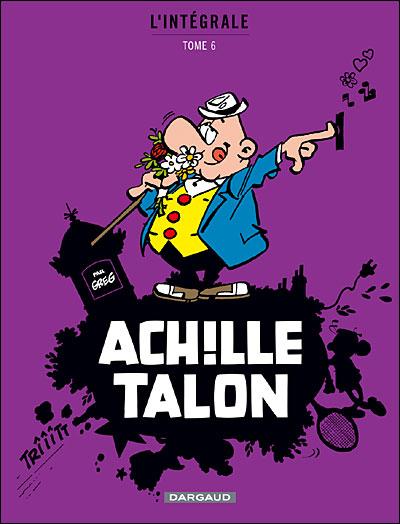 Achille Talon - Intégrales - Tome 6 - Mon Oeuvre à moi
