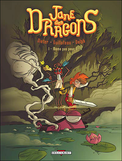 Jane des dragons - Même pas peur !