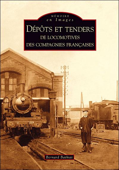 Dépôts et tenders de locomotives des compagnies françaises