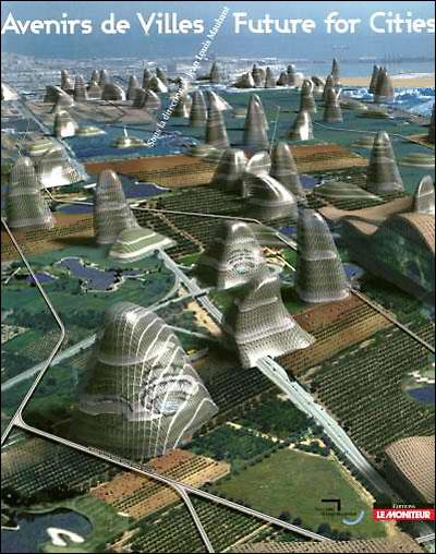 Avenirs de Villes / Future for Cities