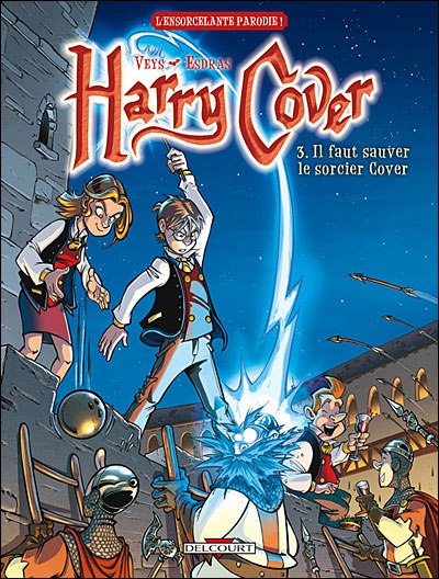 Harry Cover T03 Il faut sauver le socier Cover