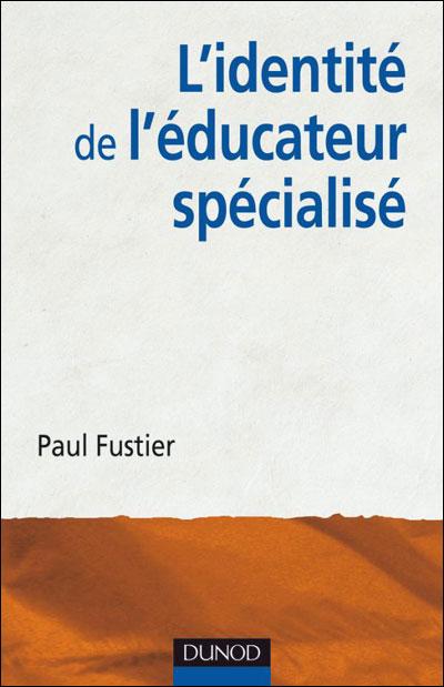 L'identité de l'éducateur spécialisé