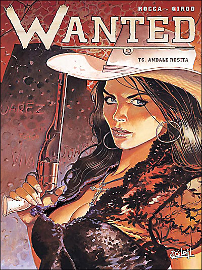 Wanted - Andale Rosita Tome 6 : Wanted