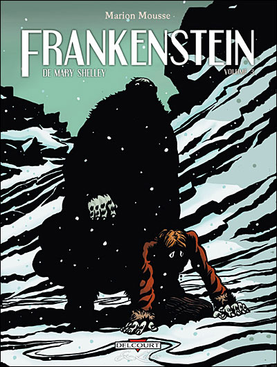 Frankenstein de Mary Shelley - Tome 03 : Frankenstein de Mary Shelley