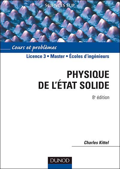 Physique de l'état solide - 8ème édition - Cours et problèmes