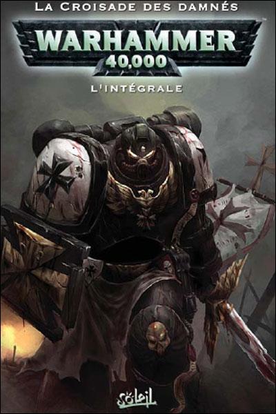 Warhammer 40.000 - Intégrale Tome 1  et Tome 2 : Warhammer 40.000