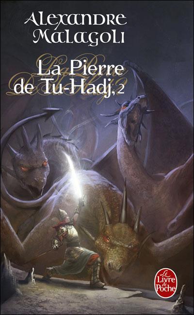 Les Voix de la mer (La Pierre du Tu-Hadj, Tome 2)