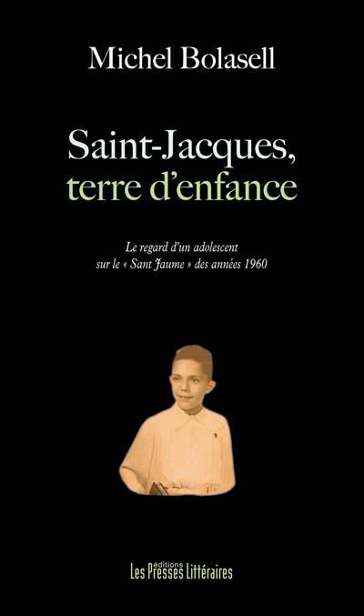 Saint-Jacques, terre d'enfance