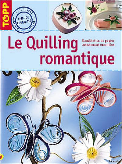 Le quilling romantique