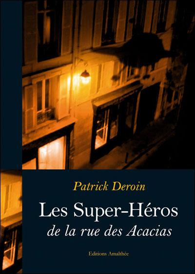 Les super héros de la rue des Acacias