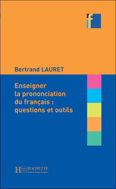 Collection F - Enseigner la prononciation - Hachette F.l.e.