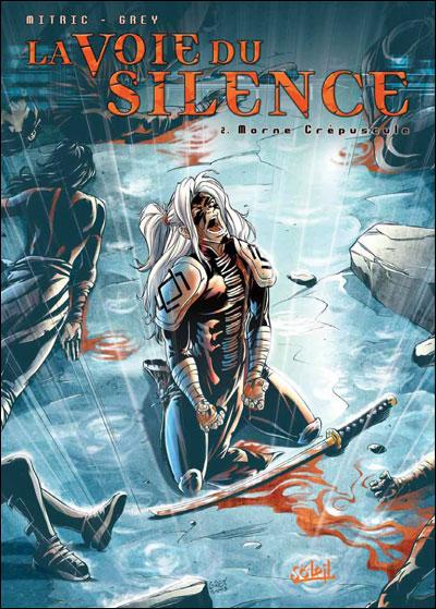 La Voie du Silence T02 Morne Crépuscule