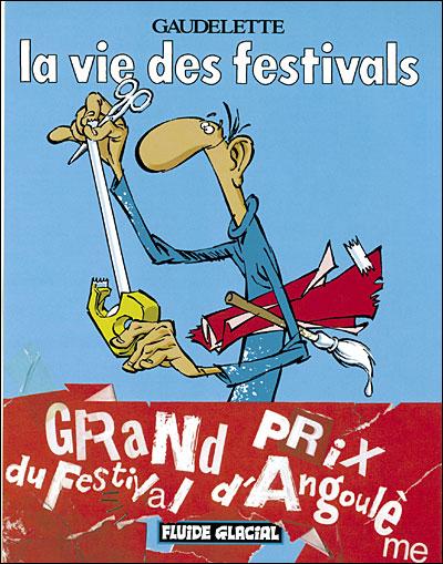 La Vie des festivals